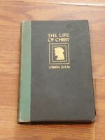 Vintage 1937 The Life Of Christ by Isidore O'Brien catholic Hardback book