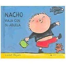 Nacho viaja con su abuela/Nacho travels with his grandmother
