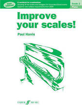 NEW Improve Your Scales!: Piano: Grade 2 by Paul Harris