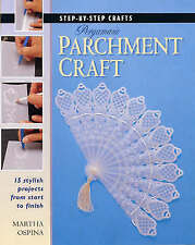 Step by Step Pergamano Parchment Craft (Step-by-step Crafts) by Ospina, Martha