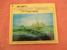 pro harts legendary tasmania text by paul white rigby hb/dc