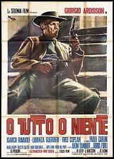 O TUTTO O NIENTE MANIFESTO CINEMA FILM ZURLI SPAGHETTI WESTERN MOVIE POSTER 4F