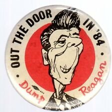 Dump Reagan Out The Door in '84 Campaign Button