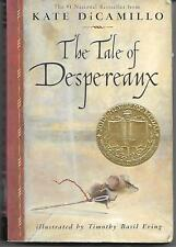 The Tale of Despereaux: Being the Story of a Mouse, a Princess, Some Soup and a