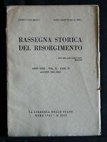 RASSEGNA STORICA DEL RISORGIMENTO. AA.VV. Libreria dello Stato.