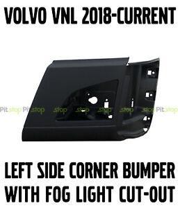 Volvo VNL NEW 2018 2019 2020 Corner Bumper Left Side WITH Fog Light Cut-out