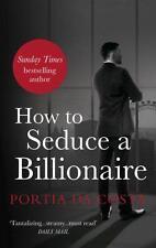 How to Seduce Un miliardario ( pizzo nero ) di DA COSTA, Portia libro tascabile