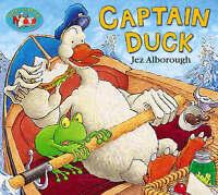 Captain Duck (Duck in the truck), Alborough, Jez, Very Good Book