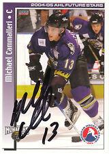 MICHAEL CAMMALLERI MONARCHS AUTOGRAPH AUTO 04-05 AHL FUTURE STARS #28 *22279