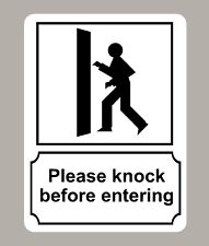 2 X PLEASE KNOCK BEFORE ENTERING STICKERS SIGNS