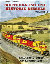 Southern Pacific Historic Diesels, Vol. 13 -- EMD Early GP Turbos - (NEW BOOK)