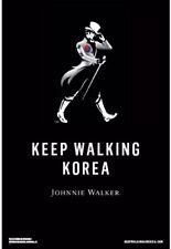 Korea. Keep Walking Johnnie Walker Poster 24 By 36. New