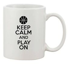 Keep Calm And Play On Basketball Sports Ball Funny Ceramic White Coffee Mug
