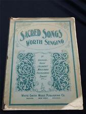 Antique Sheet Music - Sacred Songs Worth Singing, Gounud/Piccolomini/Gray, 1901