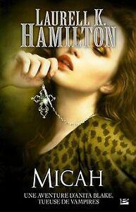Anita Blake, Tome 13 : Micah de Hamilton, Laurell K   Livre   état bon