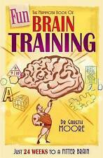 The Mammoth Book of Fun Brain-Training: A puzzle a day for a year - Hanjie, Futo