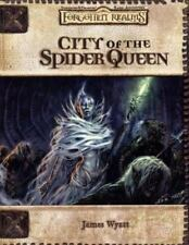 Forgotten Realms: City of the Spider Queen, by James Wyatt