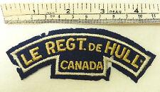 An Original Military WWII Le Regiment De Hull Canada Shoulder Title Badge (3532)