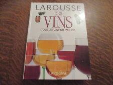 larousse des vins tous les vins du monde