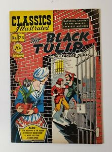 Classics Illustrated #73: The Black Tulip 1st & Only Edition 1950 VF+ Rare!