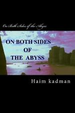 On Both Sides of the Abyss by Haim kadman (2013, Paperback)