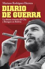Diario de guerra: La última travesía del Che y Benigno en Bolivia-ExLibrary