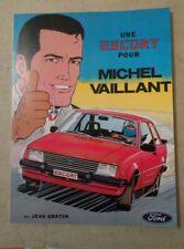 Brochure automobile publicitaire FORD Une escorte pour Michel Vaillant 30p TBE
