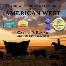 If You Were Me and Lived In... the American West: An Introduction to Civilizatio