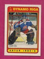 1990-91 OPC # 501 DYNAMO RIGA  ARTUR IRBE  ROOKIE NRMT+  CARD (INV# A6401)