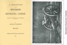 Hotchkiss 1874 Revolving Cannon- A Description 37mm