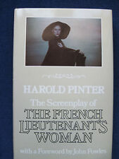 THE FRENCH LIEUTENANT'S WOMAN Screenplay by HAROLD PINTER of JOHN FOWLES Novel