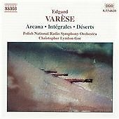 Varese : Arcana, Integrales, Deserts, , Audio CD, New, FREE & Fast Delivery