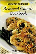 Wheat-Free, Gluten-Free Reduced Calorie Cookbook, Sarros, Connie, Good Book