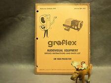 Graflex SM 1000 Projector Audiovisual equipment service instructions parts list