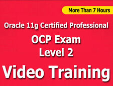 Oracle 11g Certified Professional OCP Level 2 Video Training Tutorial CBT 7+ Hrs