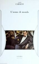 Albert Caraco, L'uomo di mondo, Guida, Napoli 1979