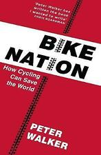 Bike Nation by Peter Walker (Paperback, 2017)