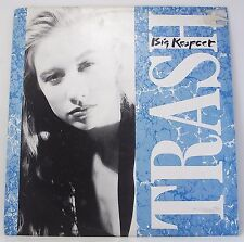 "TRASH : BIG RESPECT Single 12"" Vinyl 45rpm Picture Sleeve VG"