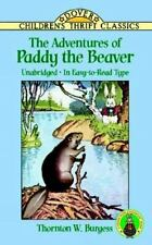 The Adventures of Paddy the Beaver (Dover Children's Thrift Classics), Thornton
