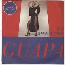 BUS CONNECTION - Guapa - DISCO RING 45 RPM ITALY 1978 VG/ VG+ CONDITION