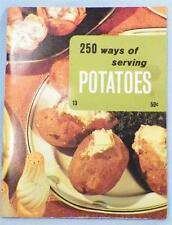 250 Ways of Serving Potatoes Cookbook Culinary Arts Institute Paperback 1970