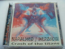 Napalmed / Merzbow ‎– Crash Of The Titans Label: Merciless Core Records ‎– CD