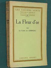 La Fleur d'or Comte de GOBINEAU Cahiers verts n° 27