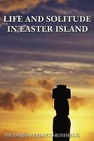Life and Solitude In Easter Island by Verdugo, Dario , Paperback