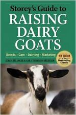 Storey's Guide to Raising Dairy Goats~Breeds~Care~Pygmy Goats~Dairy Products~NEW