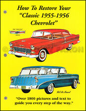 How to Restore Your Classic 1955 1956 Chevrolet Car 1800 Step By Step Pix Chevy
