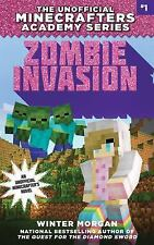 The Unofficial Minecrafters Academy: Zombie Invasion : The Unofficial...