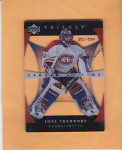2005 06 TRILOGY JOSE THEODORE FROZEN IN TIME SP 599 CARD #115 MONTREAL CANADIENS