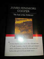 The Last of the Mohicans by James Fenimore Cooper, 2004, Hardcover + dust jacket