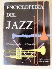 Enciclopedia del Jazz,Stephen Longstreet,Ed.Cientifica Eco 1963